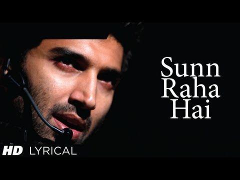 Sunn Raha Hai Na Tu Aashiqui 2 Full Song With Lyrics Aditya Roy Kapur Shraddha Kapoor Indian Movie Songs Bollywood Music Videos Bollywood Movie Songs