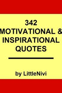 600 Inspirational Life Quotes To Motivate You Every Day