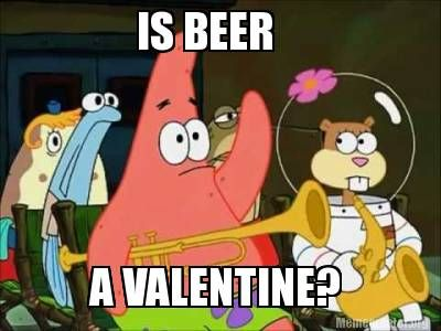 When People Ask Me If I Have Valentine S Day Plans Spongebob Quotes Spongebob Spongebob Memes