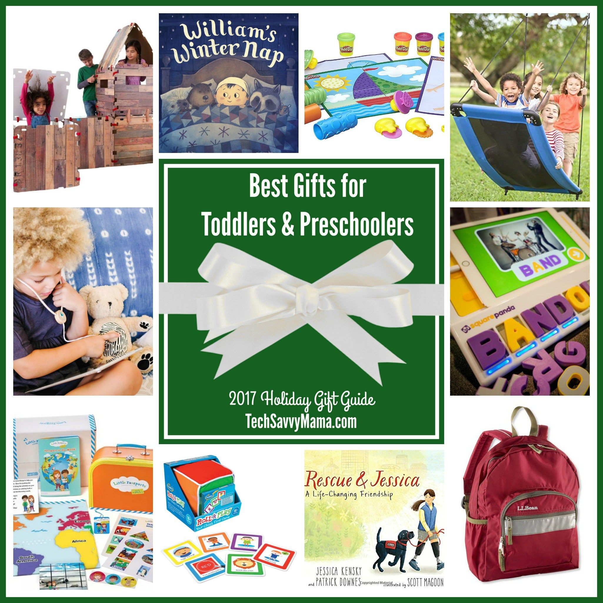 2017 Gift Guide Gifts for Toddlers & Preschoolers What are the