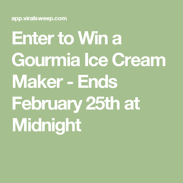 Enter to Win a Gourmia Ice Cream Maker - Ends February 25th at Midnight