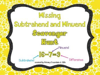 Missing Subtrahend And Minuend Scavenger Hunt Missing