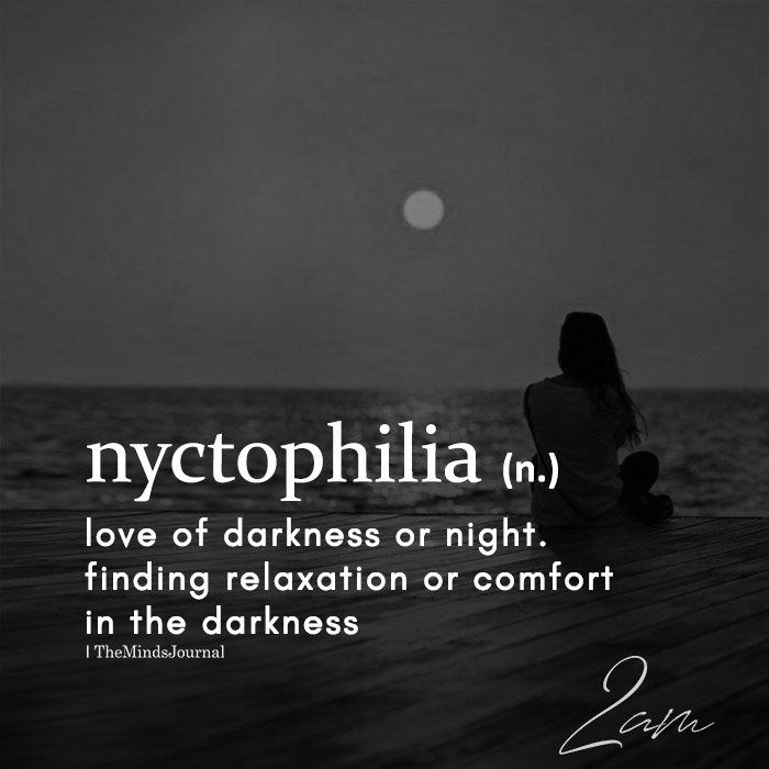 Nyctophilia N Love Of Darkness Or Night Words Life Quotes