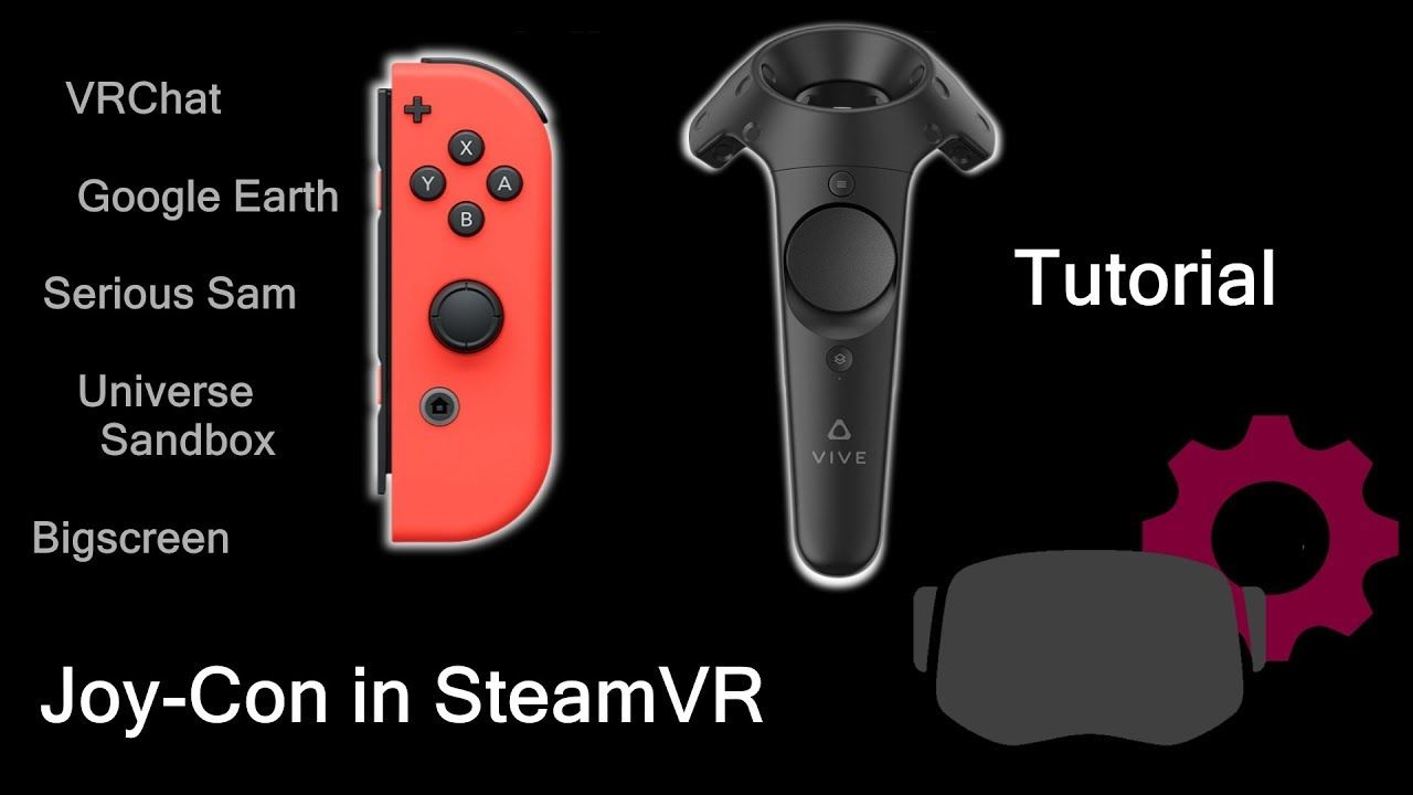 Tutorial how to use Nintendo Joy-Cons to play in SteamVR