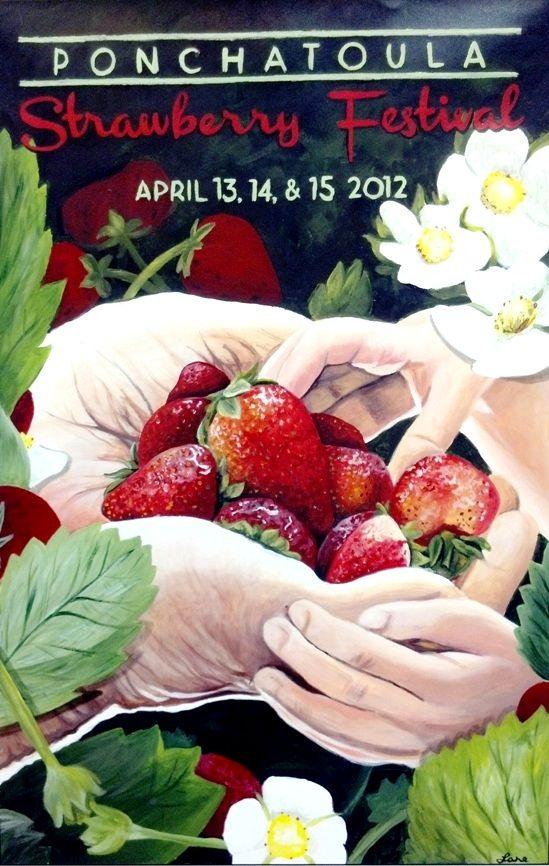 2012 Strawberry Festival Poster Only The Best Strawberries Ponchatoula Louisiana Festivals Ponchatoula Louisiana