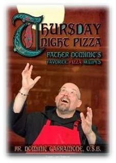 Book Review Wednesday: Thursday Night Pizza with Father Dominic and Italian Style Pizza Recipe