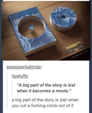 OMG HOW COULD YOU DO THAT TO ANY BOOK LET ALONE HARRY POTTER???
