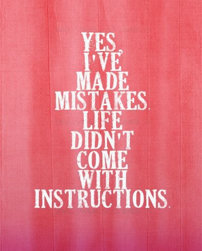 i ve made mistakes quotes