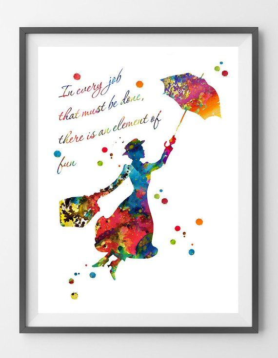 Mary Poppins watercolor Print In every job that must be done there is an element of fun quote Nursery Art Kids art gift [N175] is part of Kids art gifts - 2CvbDX4 The FRAMED VERSION is