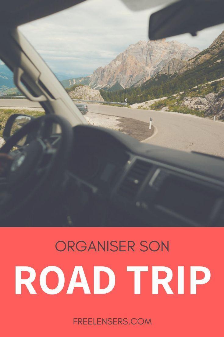 , Road Trip : Comment organiser votre voyage ? — Blog Voyage Freelensers, My Travels Blog 2020, My Travels Blog 2020