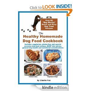 Free Today 9 23 13 Amazon Com The Healthy Homemade Dog Food