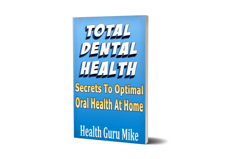Total Dental Health eBook Download Dental health, Dental
