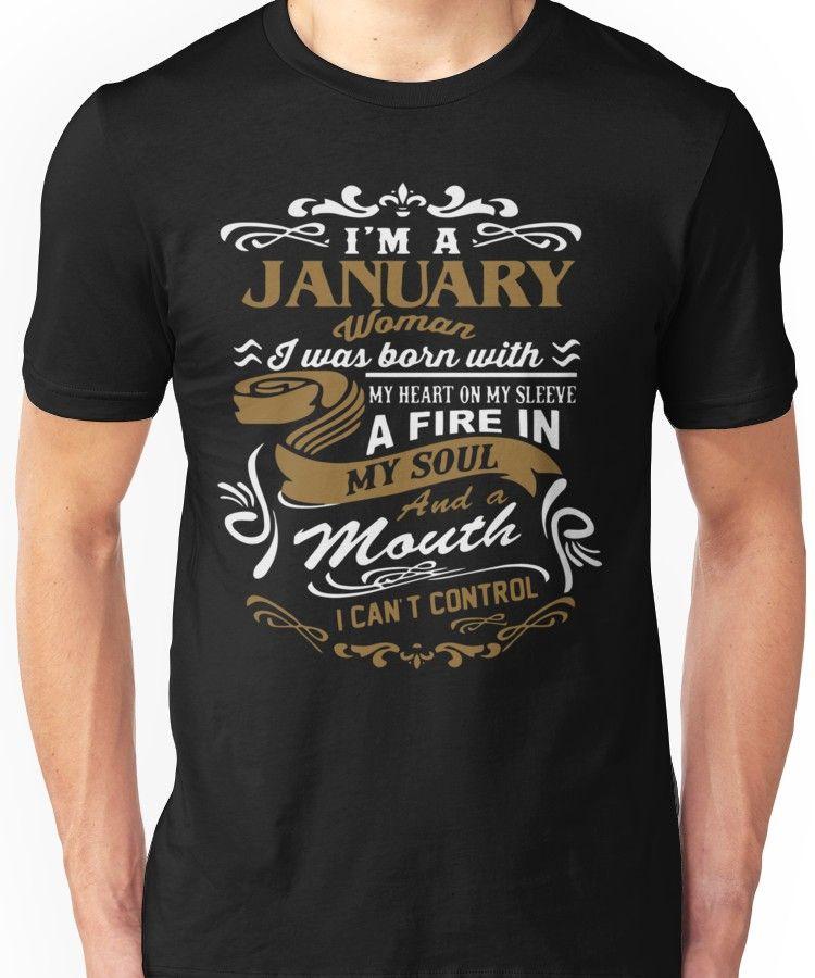4a562c75 I'm a January woman shirt Unisex T-Shirt | Products | T shirt, T ...