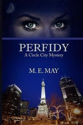 Perfidy by M. E. May