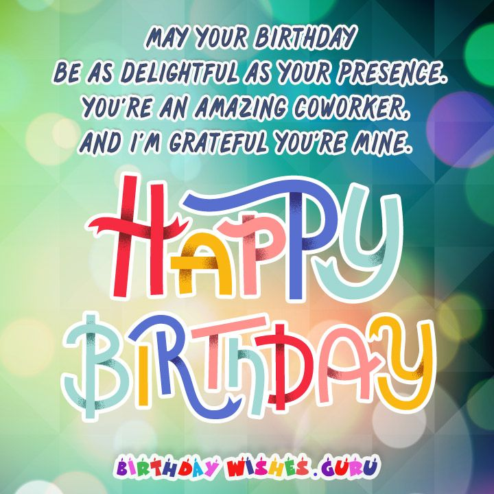 Birthday Wishes Male Colleague ~ Birthday messages suitable for a coworker birthdays and