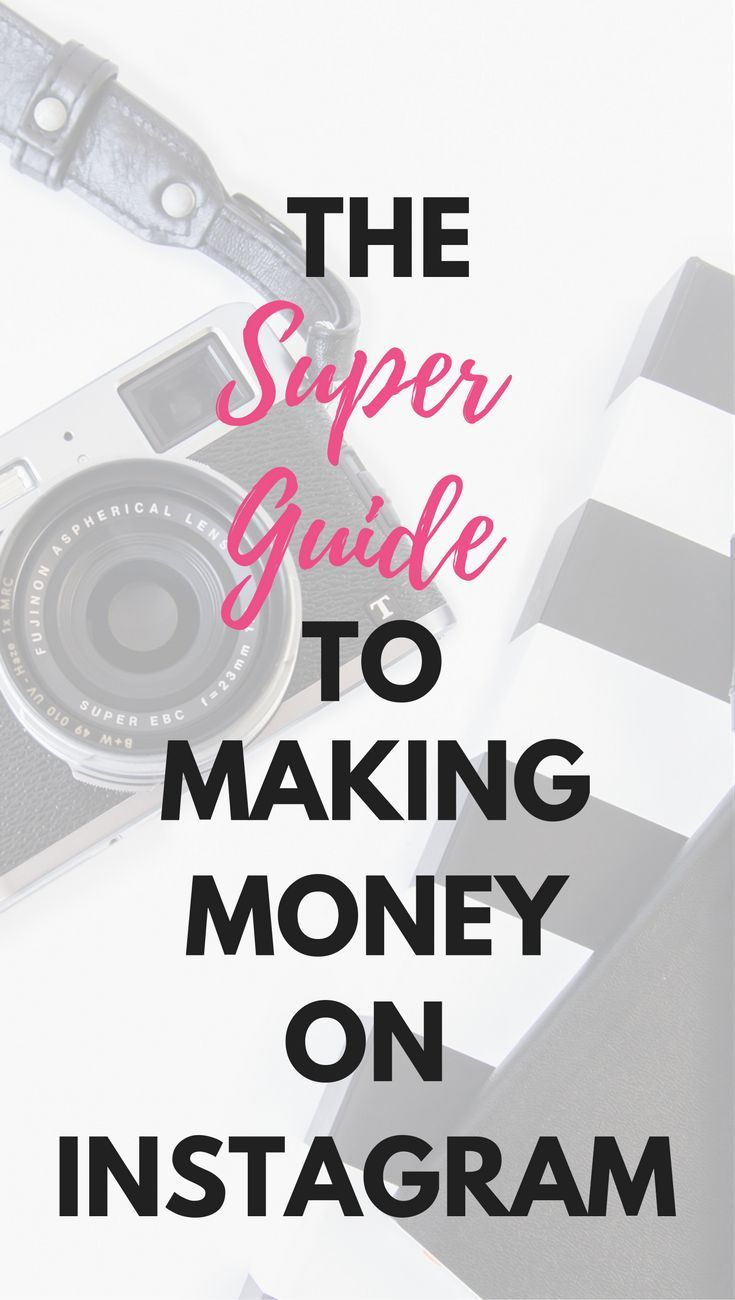 The Super Guide to Making Money on Instagram | Drink coffee ...