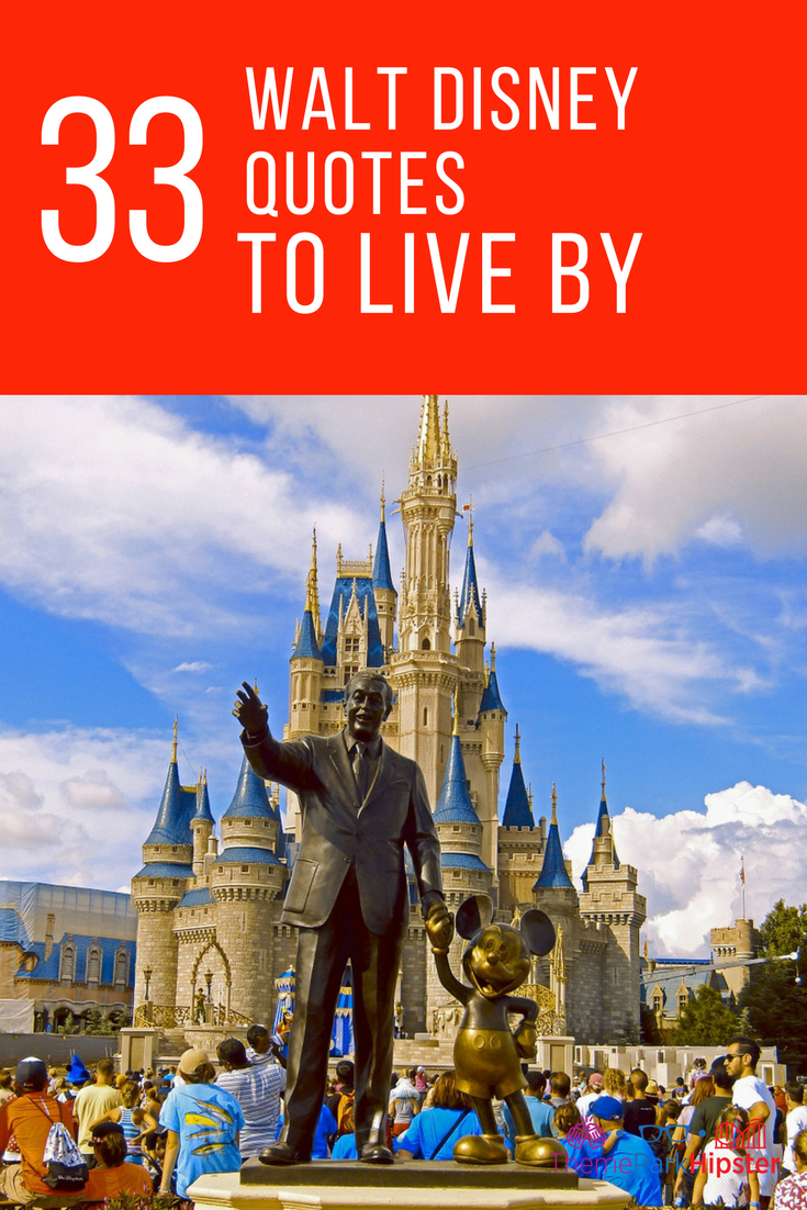 33 Walt Disney Quotes To Live By Here We Go Again Pinterest