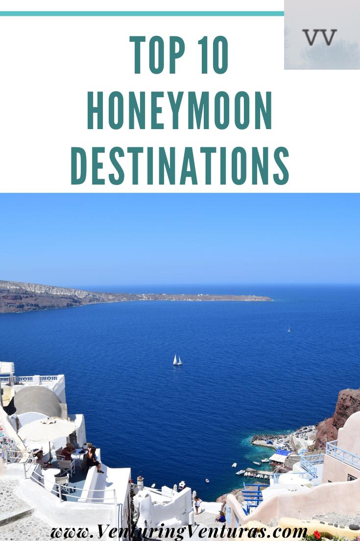 10 Best Honeymoon Destinations