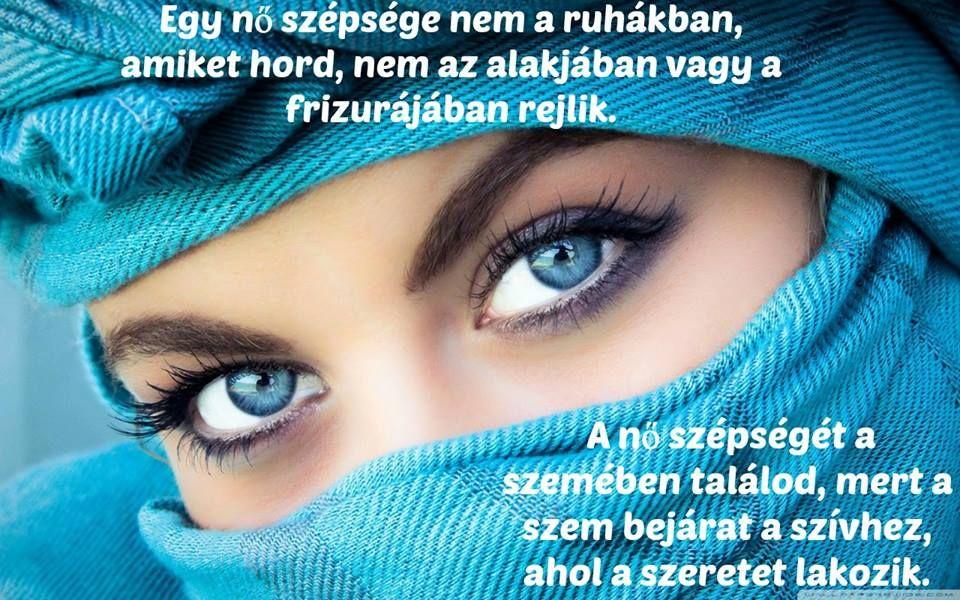 szép szemek idézetek Pin by Ria Lightman on Idézetek képeken | Beautiful eyes images