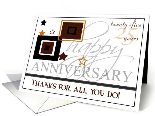 Happy 25th Anniversary Employee 25 Years Card Happy 25th Anniversary Work Anniversary Work Anniversary Cards