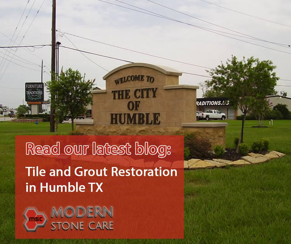 Tile and Grout Restoration in Humble TX in 2020 Humble