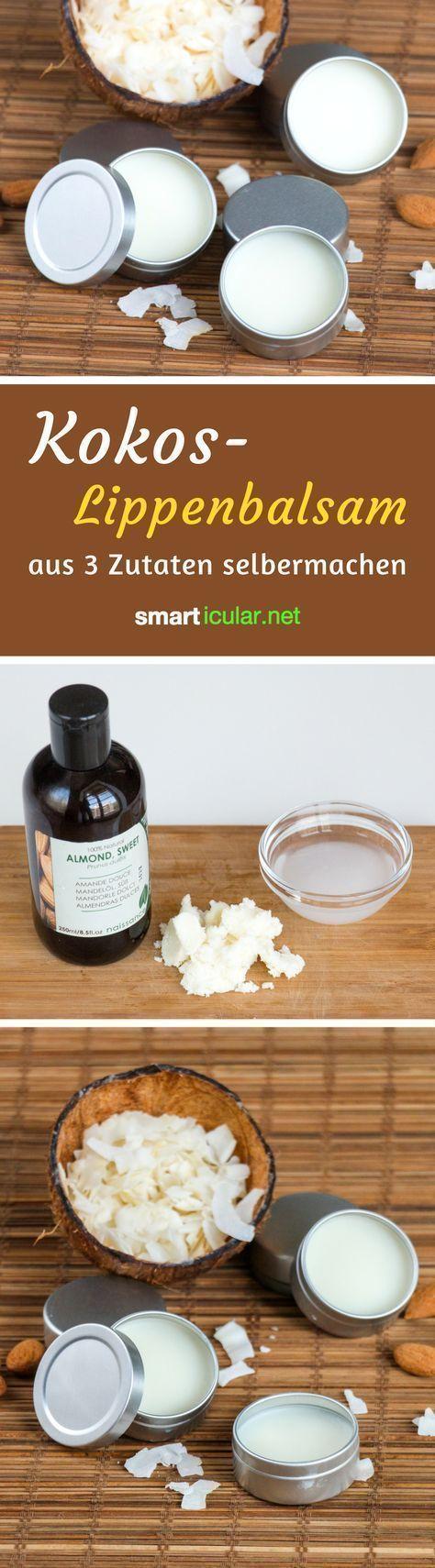 Kokosöl-Lippenbalsam - das einfachste Rezept ohne Bienenwachs