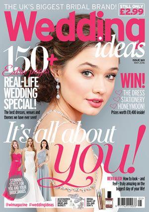 Wedding Ideas Latest Issue Spring 2020 Wedding Ideas Magazine Wedding Real Life Nice Dresses
