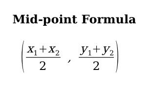 Use of midpoint formula: The midpoint formula is used to