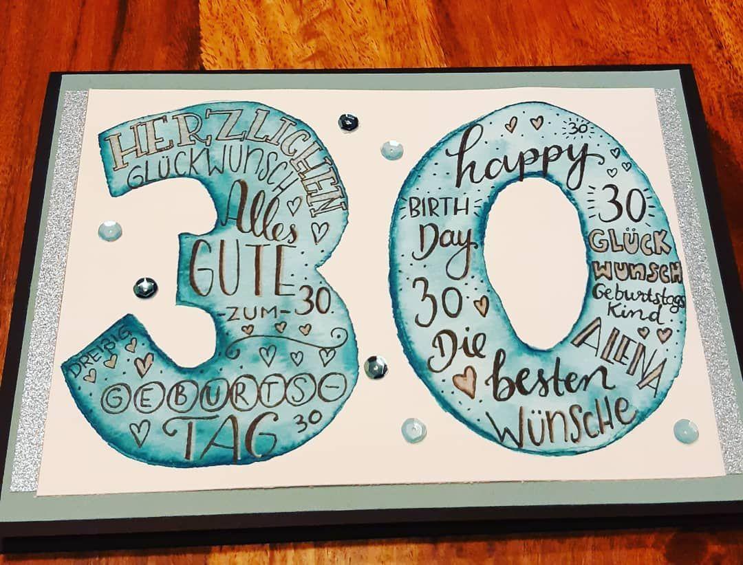 Meine Selbst Gemachte Karte Zum 30 Geburtstag Meiner Schwester
