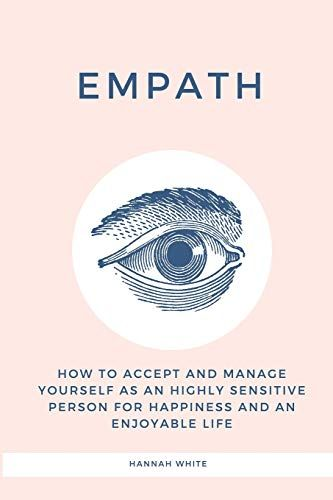 DOWNLOAD PDF] Empath How to accept and manage yourself as an