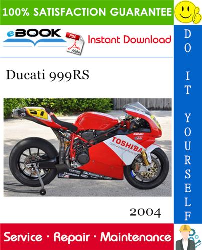 2004 Ducati 999rs Motorcycle Service Repair Manual In 2020 Repair Manuals Ducati Repair