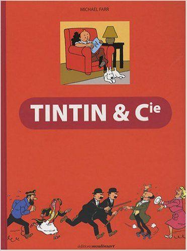 Amazon Fr Tintin Et Cie Michael Farr Livres Tintin