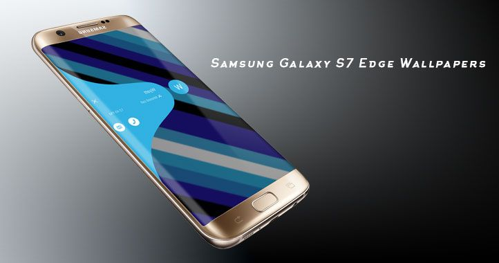 Samsung Galaxy S7 Edge Wallpapers For Increasing Its Wonderful Look