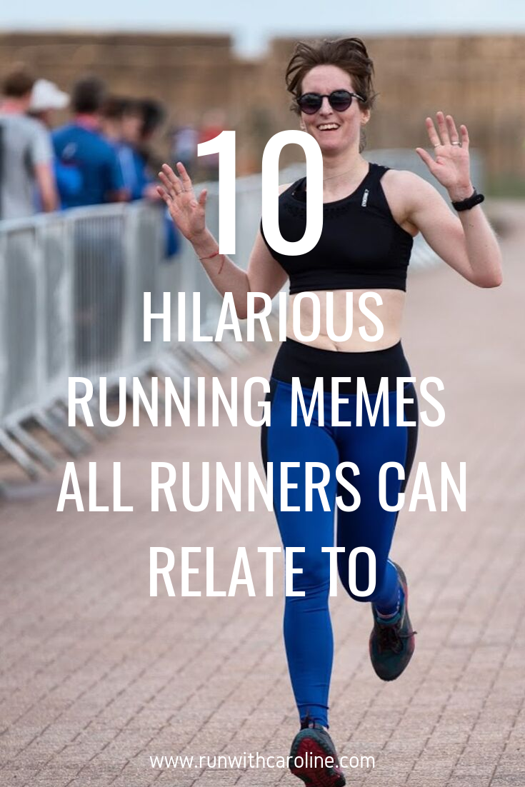 10 Funny Running Memes To Brighten Your Day Funny Running Memes Running Memes Running Quotes Funny