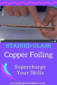 Copper Foil Stained Glass - What You Need To Know
