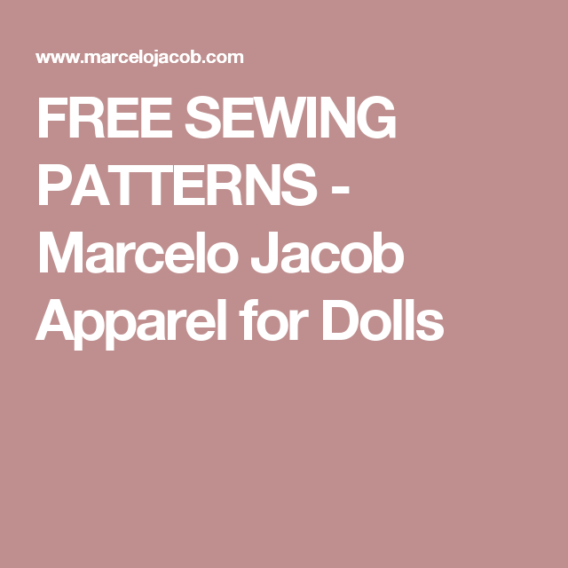 FREE SEWING PATTERNS - Marcelo Jacob Apparel for Dolls | Barbie ...