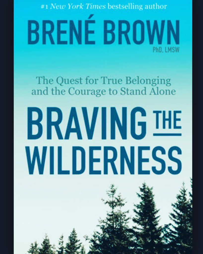 Brene Brown S Braving The Wilderness Lucille Zimmerman Best Self Help Books Brene Brown Books Reese Witherspoon Book Club