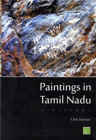 Paintings In Tamil Nadu By Professor Of History Job Thomas History Jobs History Tamil Nadu