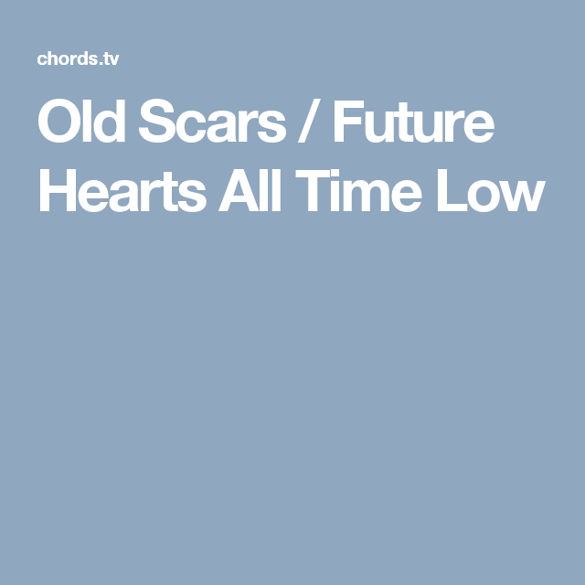 Old Scars Future Hearts All Time Low Violinviola Guitar