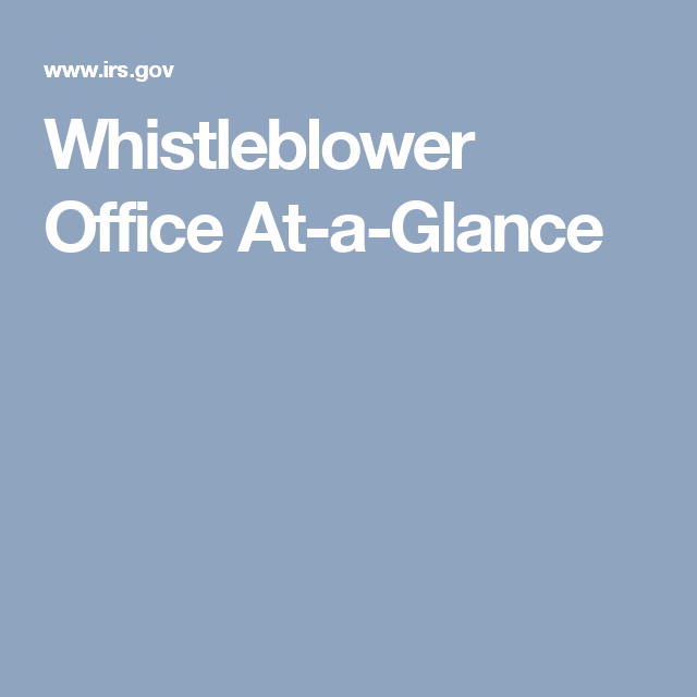 Whistleblower Office At-a-Glance