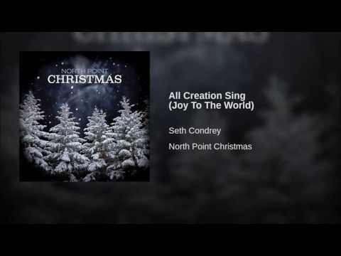 All Creation Sing - Joy to the World - YouTube