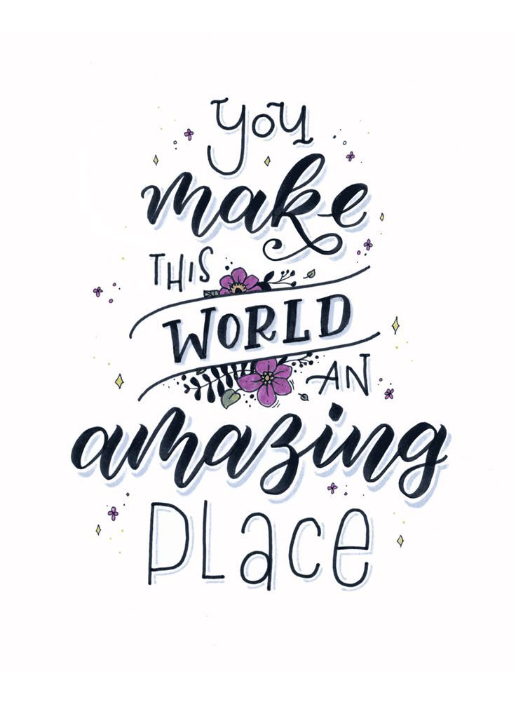 You make this world an amazing place - Handlettering / Brushlettering von Ludmila Blum, Bunte Galerie
