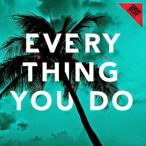 Ridney - Everything You Do