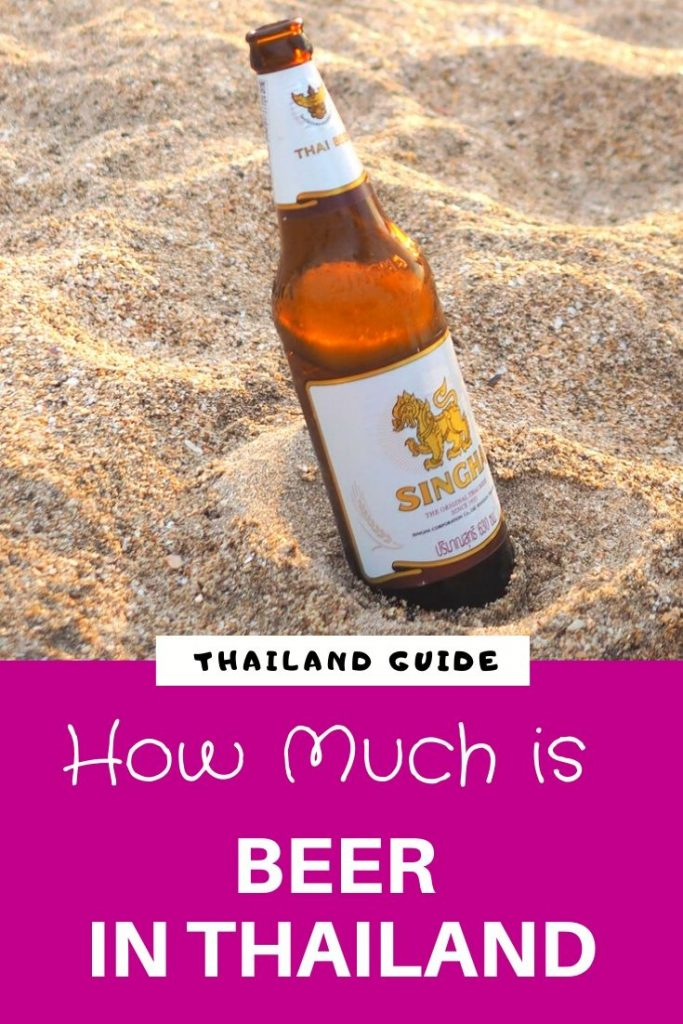 How Much Does A Beer Cost In Thailand And The Best Beers In Thailand In 2020 Beer Best Beer Beer Tours