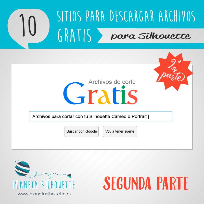 10 Sitios Para Descargar Archivos Gratis 2ª Parte Svg Archivos Gratis Archivadores Tutoriales De Silhouette Cameo