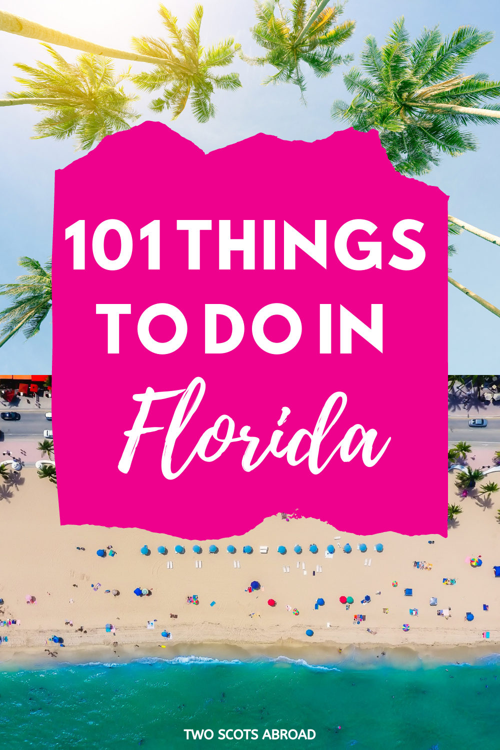 Florida Bucket List 101 Things To Do In Florida Florida Travel Travel Usa United States Travel Destinations
