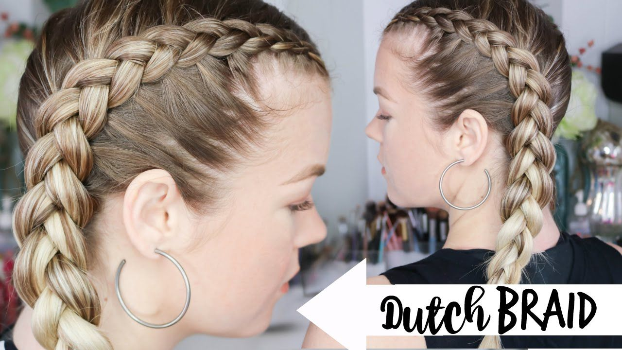 How To Dutch Braid Braiding 101 Youtube Dutch Braid Hairstyles Braiding Your Own Hair Hair Styles