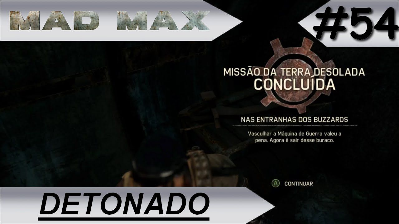 MAD MAX [DETONADO] Nas entranhas dos Buzzards #54