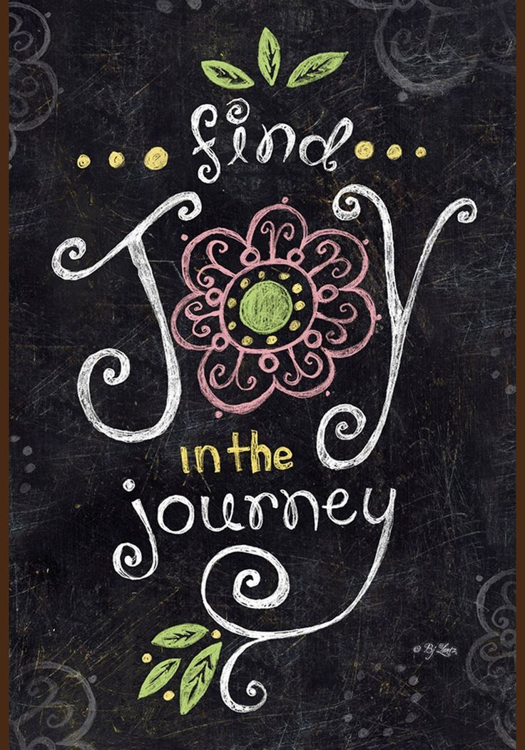 Decorative Chalkboard Signs Joy In The Journey  Chalkboard Art  Pinterest  Chalkboards