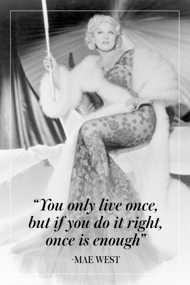 15 Mae West Quotes To Live By | Mae west quotes, Mae west ...